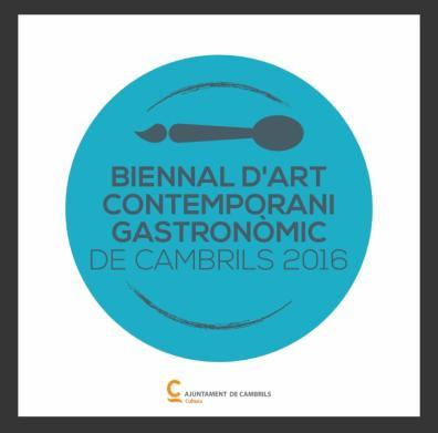 Catàleg 2a Biennal d'Art Contemporani Gastronòmic de Cambrils 2016